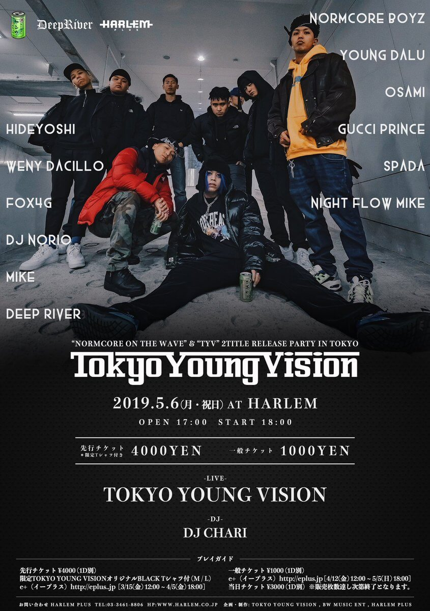 "TOKYO YOUNG VISION presents「TOKYO YOUNG VISION」 ""Normcore on the WAVE"" ""TYV"" 2title Release Party in TOKYO"
