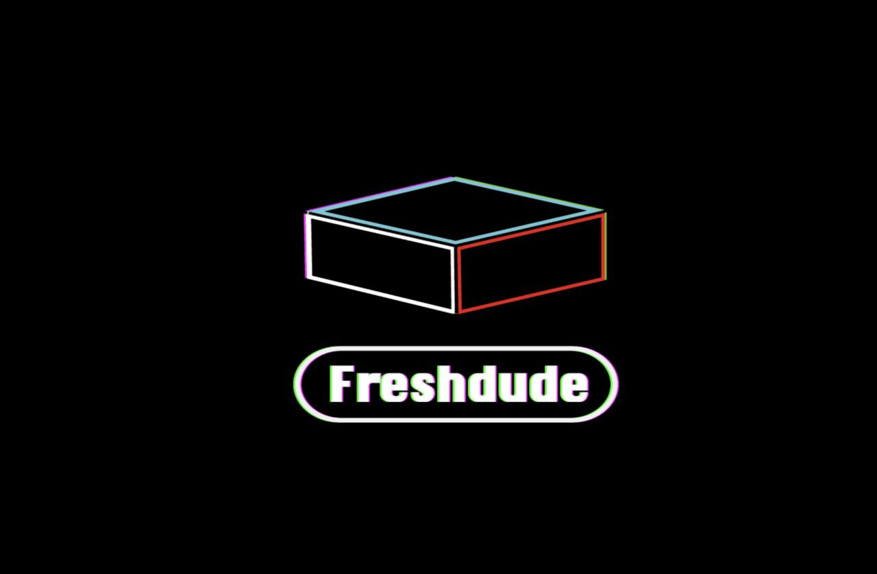 Fresh Dude Crew