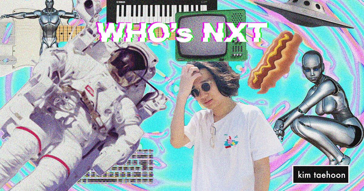 【Whos NXT】 kim taehoon